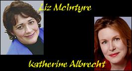 Liz McIntyre & Katherine Albrecht