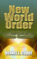 News World Order Dennis Cuddy