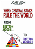 When Central Banks Rule the World