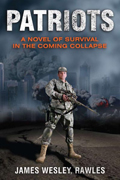 Patriots: Surviving the Coming Collapse - Book